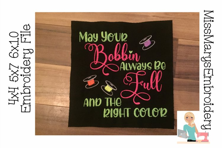 May Your Bobbin Be Full Embroidery File example image 1