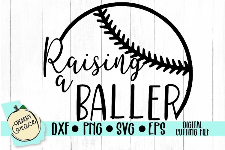 Raising A Baller SVG