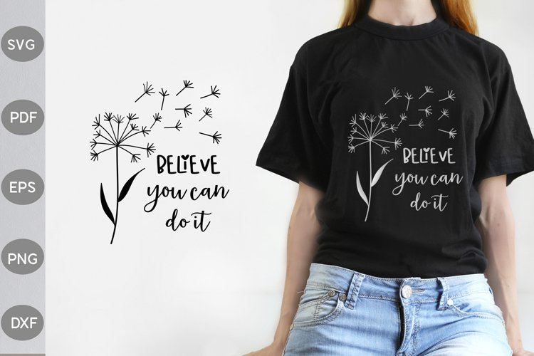 Believe You Can Do It SVG Design