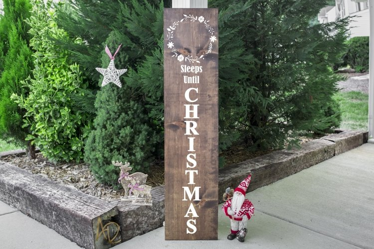 Sleeps until Christmas Porch Sign SVG example
