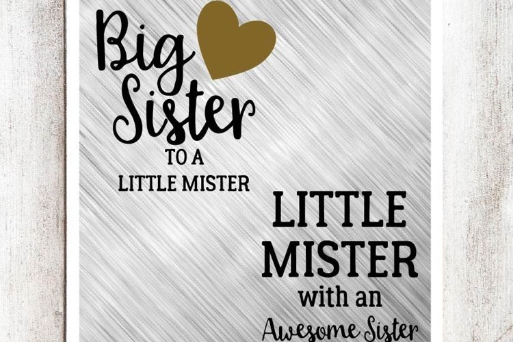 Big Sister to a Little Mister, Little Mister with an Awesome Sister SVG/DXF/EPS file set of 2 example image 1