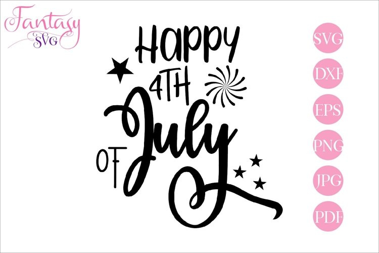 Happy 4th of July - svg cut file