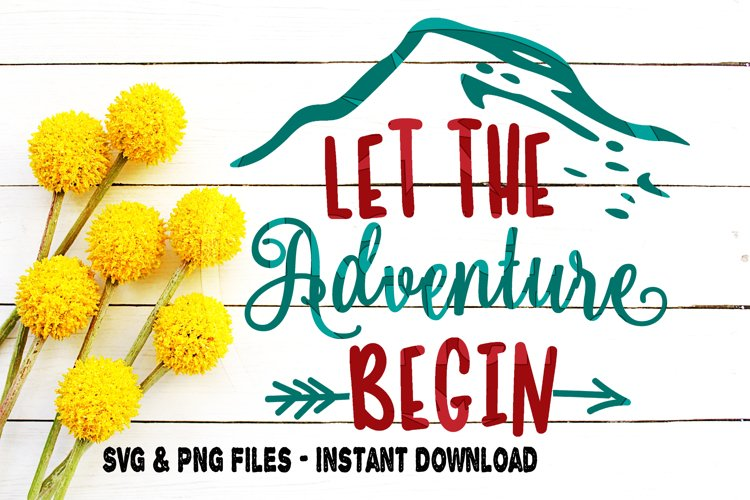 Let The Adventure Begin SVG Camping RV Travel Adventure