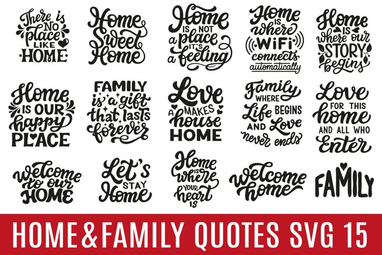 Home and Family Quotes.15 SVG Designs example image 1