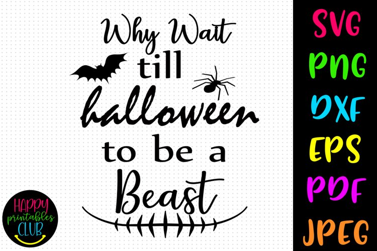 Why Wait Till Halloween Workout SVG-Halloween SVG-DXF-EPS example image 1