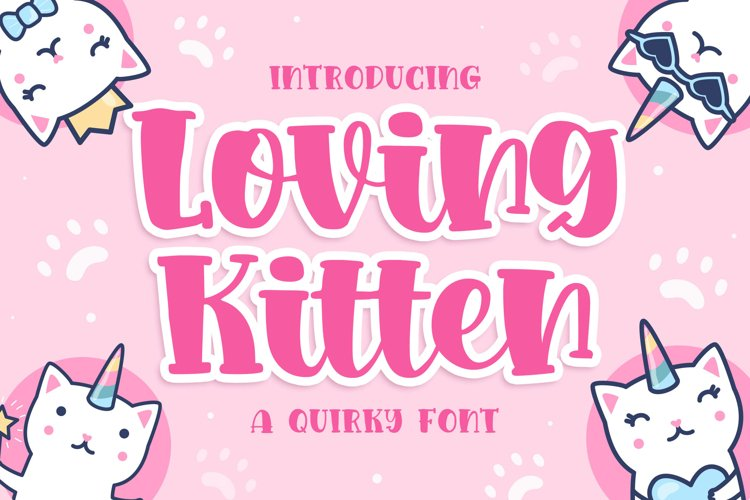 Loving kitten a Quirky Font example image 1