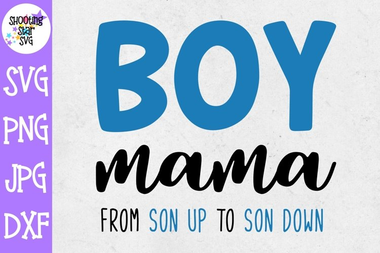 Boy Mama SVG - Mom of Boys SVG - Mom Life SVG