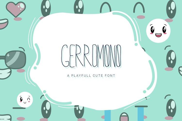 GERROMONO Playful Font example image 1