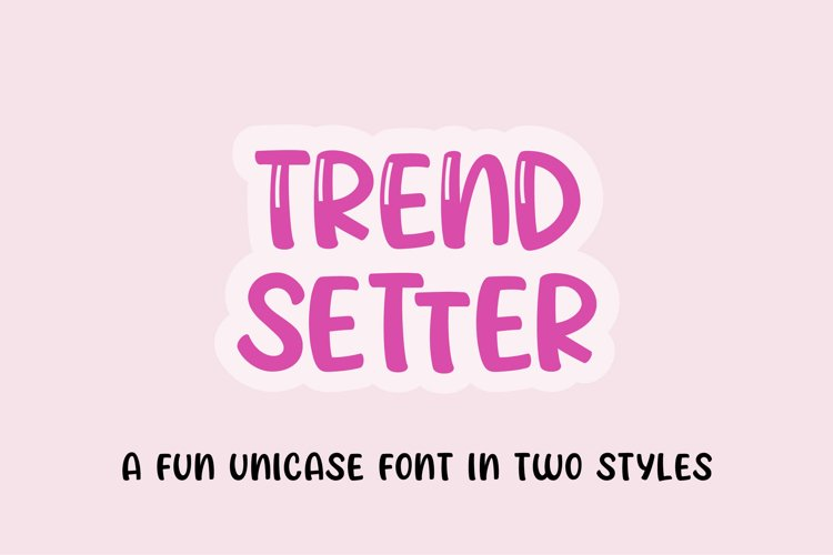 Trendsetter - a unicase craft font   Two styles example image 1