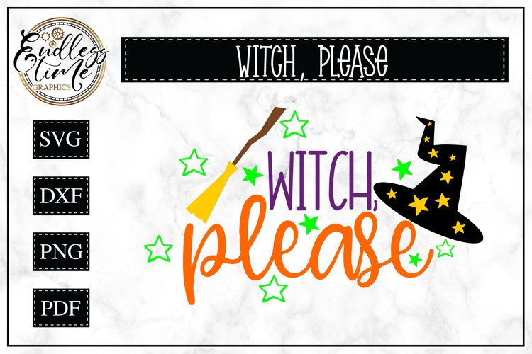 Witch Please Halloween SVG Cut File example image 1