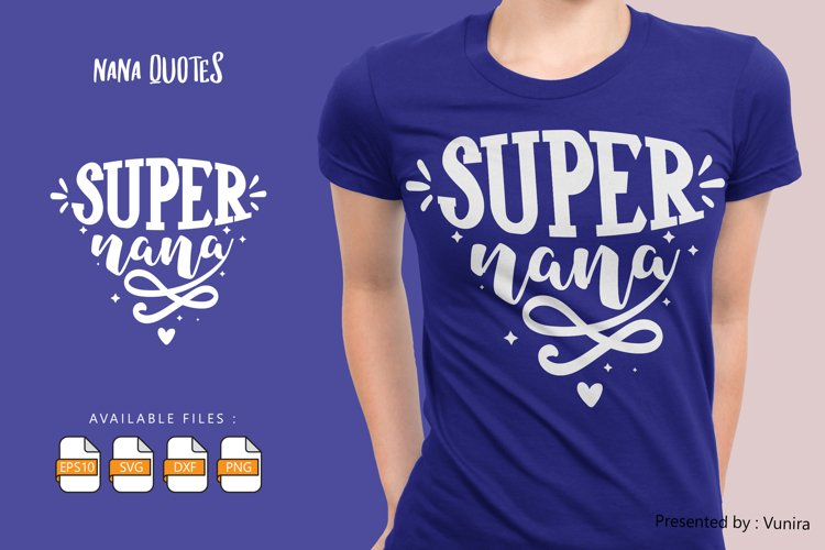 Super Nana | Lettering Quotes example image 1