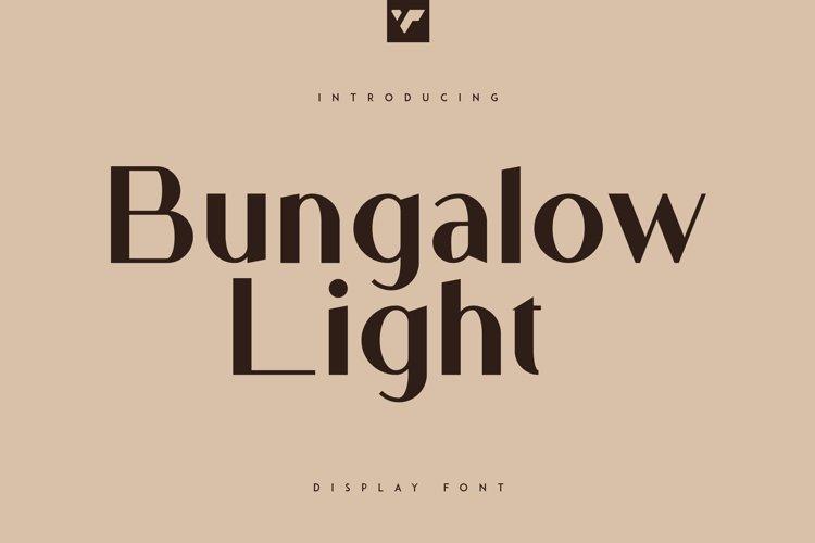 Bungalow Display Light Font