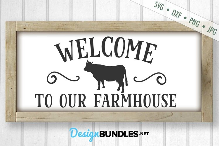 Welcome SVG | Farmhouse SVG | Kitchen SVG | Cow SVG