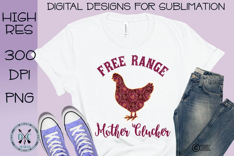 Free Range Mother Clucker Mandala Pattern Sublimation Design example image 1