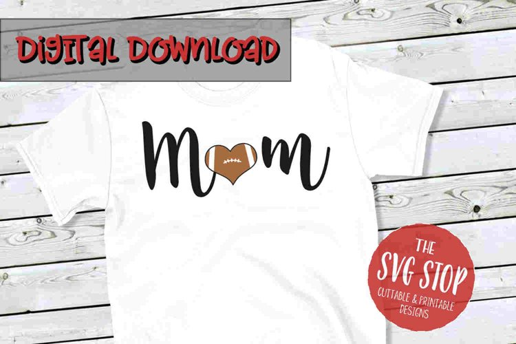 Mom Football 3 -SVG, PNG, DXF