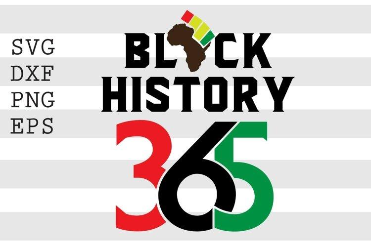 Black History 365 SVG example image 1