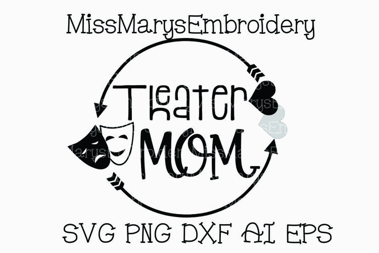 Theater Mom Arrow Monogram SVG Cutting File PNG DXF AI EPS Arts example image 1