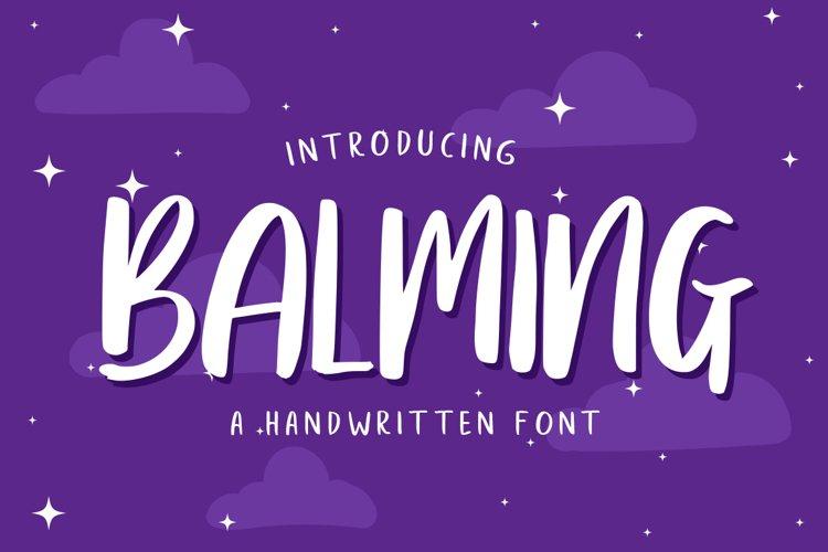 Balming - Fun brush font example image 1