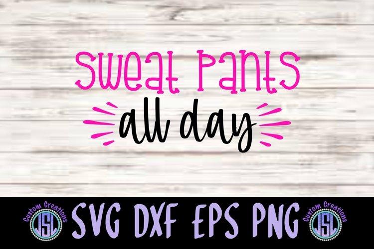 Sweat Pants All Day Svg Dxf Eps Png Cut File 370644 Svgs Design Bundles