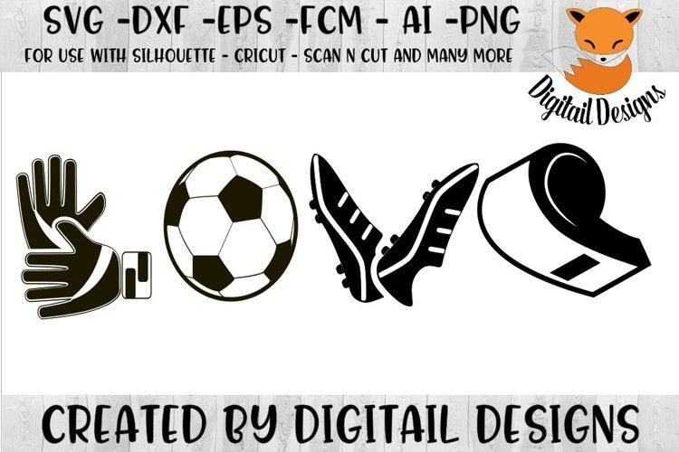 Soccer Love SVG - Silhouette - Cricut - Scan n Cut