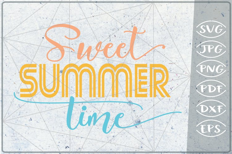 Sweet Summer Times SVG Cutting File - Summer Shirt SVG example image 1