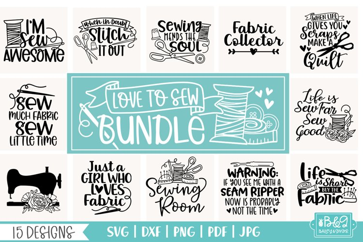 Sewing SVG Bundle - Sewing Quotes SVG Cut Files - 15 Designs example image 1