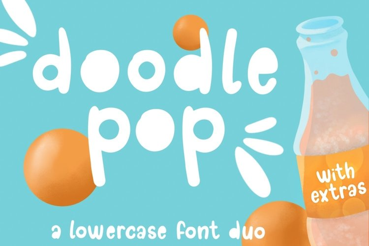 Doodle pop - a cute interchangeable lowercase font duo example image 1