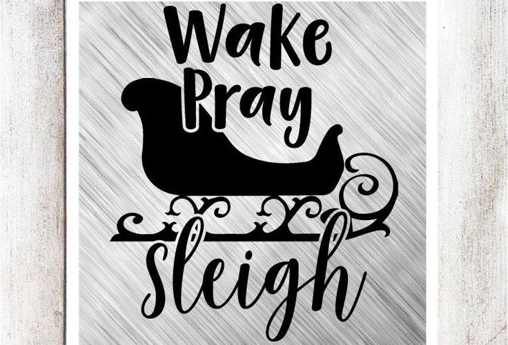 Wake Pray Sleigh SVG/DXF/EPS file example image 1