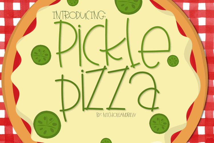 Pickle Pizza - A Handwritten Font example image 1