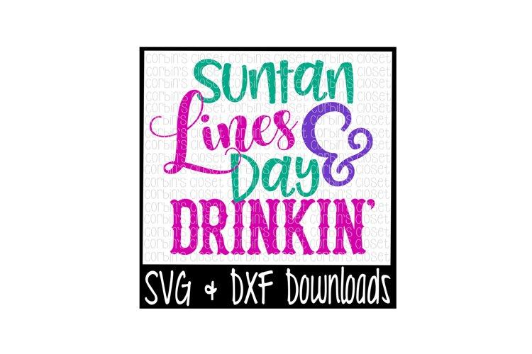 Suntan Lines and Day Drinkin Cut File