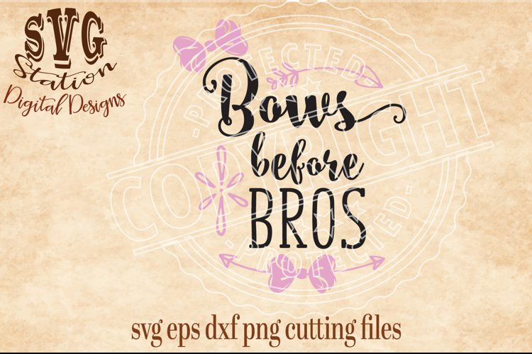 Bows Before Bros / SVG DXF PNG EPS Cutting File Silhouette Cricut Scal example image 1