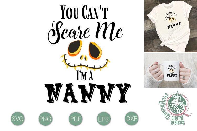 Cant Scare Me Nanny SVG