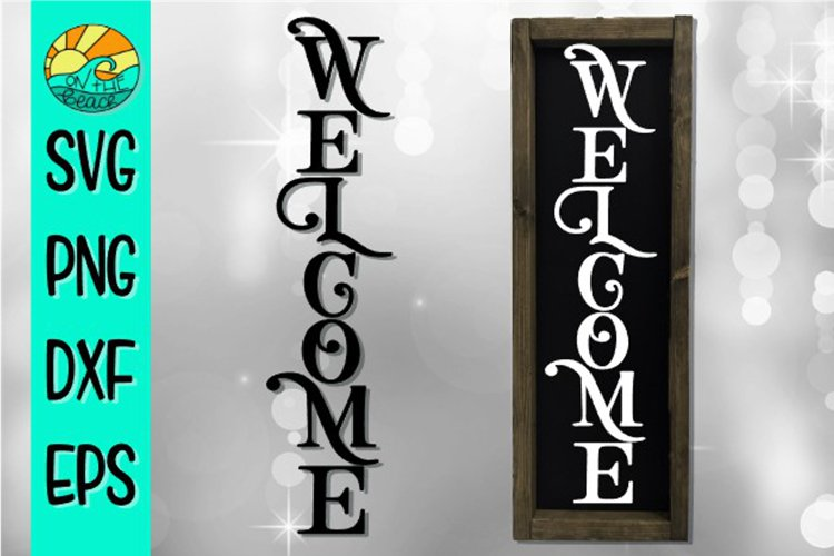 WELCOME - Vertical Sign Design - SVG PNG EPS DXF