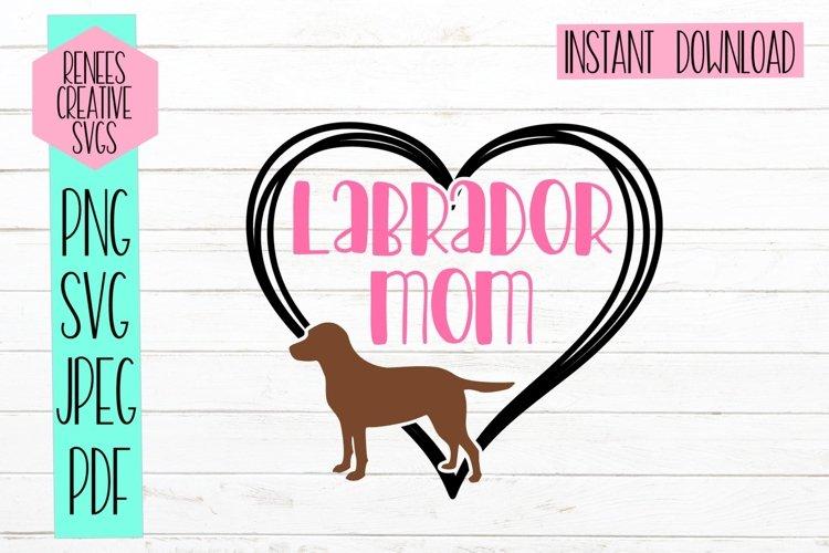 Labrador Mom | Pet SVG | SVG Cut File