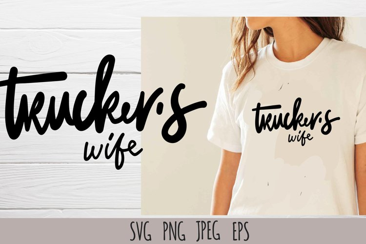 Trucker's wife t-shirt design SVG example image 1