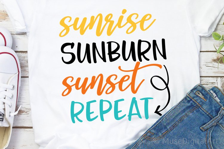 Sunrise Sunburn Sunset Repeat Svg, Funny Summer Svg Cut File example image 1