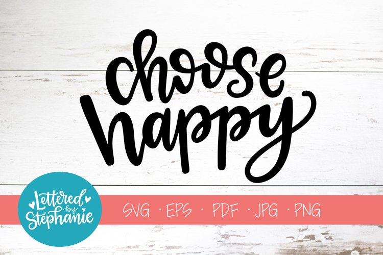 Handlettered SVG DXF, Choose happy example image 1