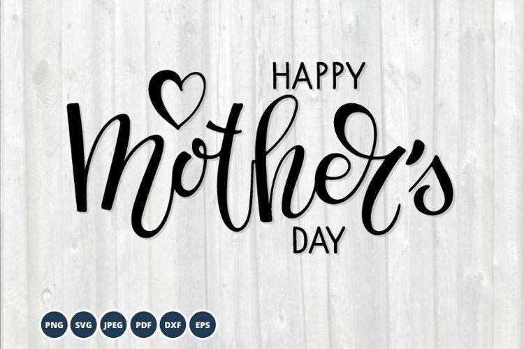 Happy Mothers Day SVG. Mother's day svg. Hand lettering example image 1