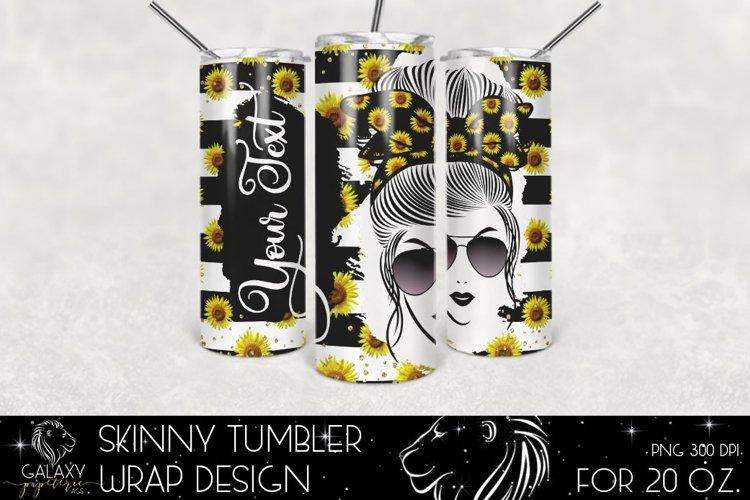Messy Bun Sunflower 20 Oz. Skinny Tumbler Wrap Sublimation