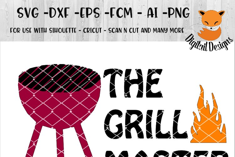 The Grill Master SVG - png - eps - dxf - ai - fcm - Camping SVG - Silhouette - Cricut - Scan N Cut - BBQ SVG - Backyard SVG example image 1