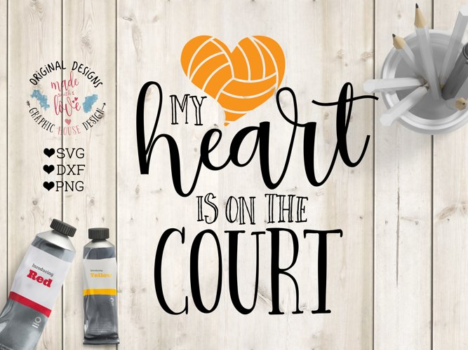 My heart is on the court Cut File SVG, DXF, PNG example image 1