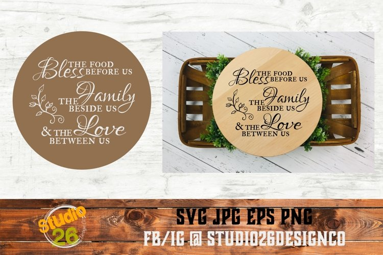 Bless the Food, Family, & Love - SVG PNG EPS