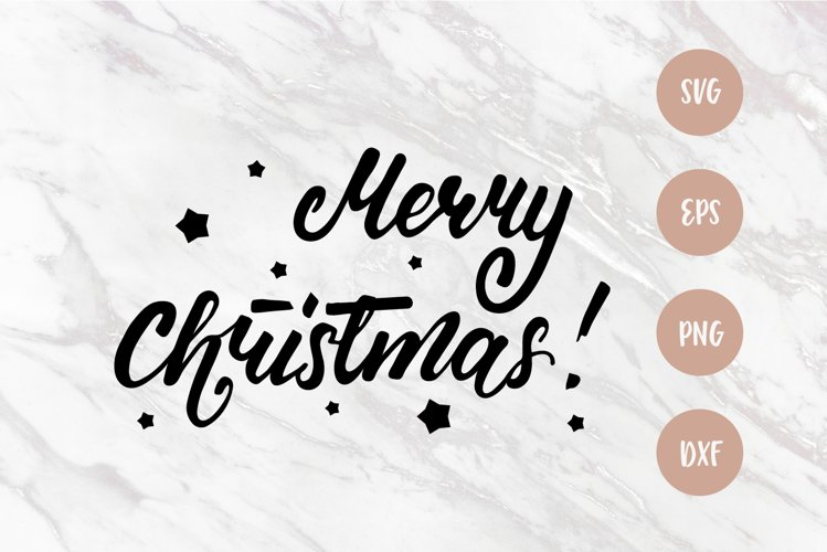 Merry Christmas SVG, Christmas quote, SVG cut file, PNG example image 1