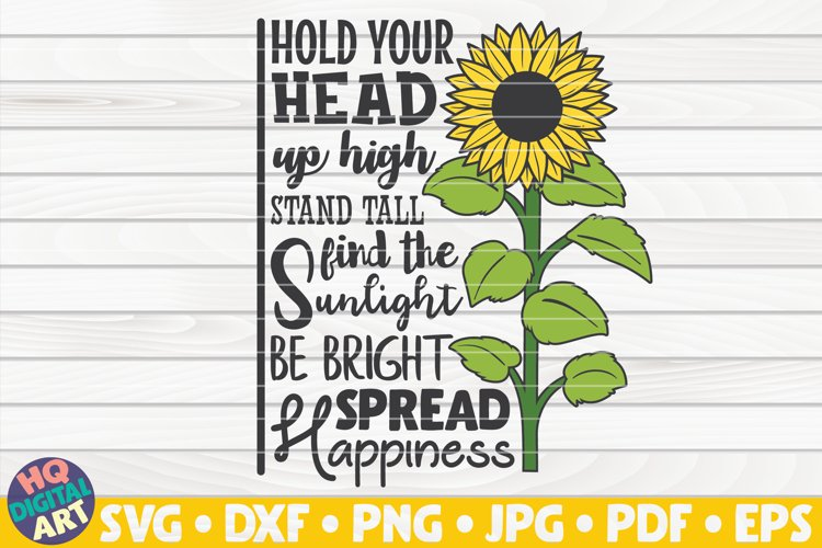 Hold your head up high SVG | Sunflower SVG example image 1