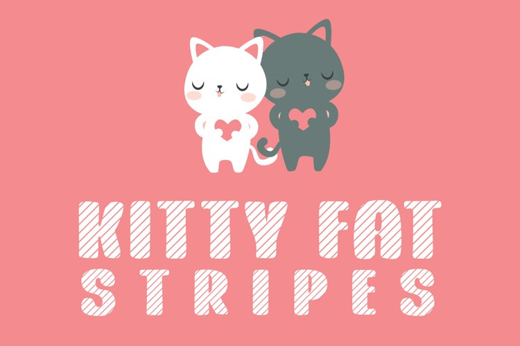 Kitty Fat - Stripes example image 1