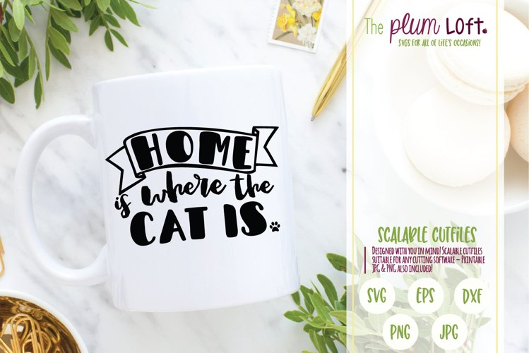 Home is where the cat is - Cat - SVG Design example image 1