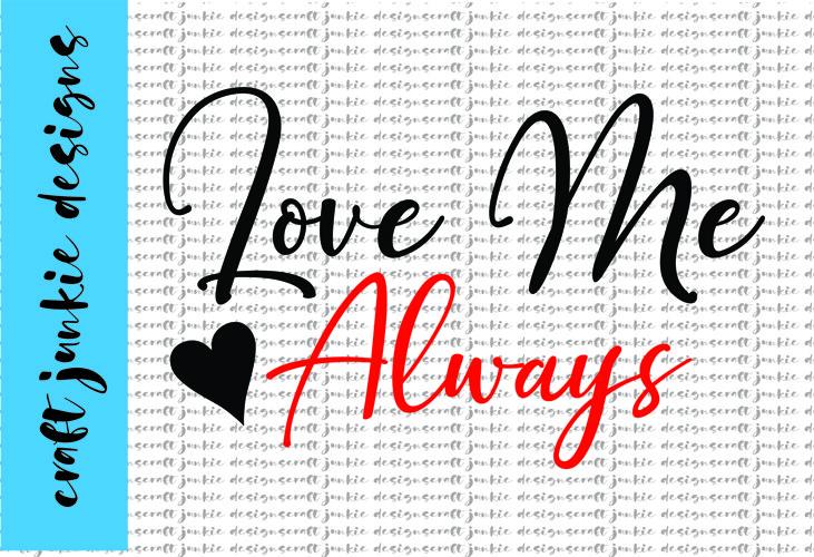 Love Me Always SVG example image 1
