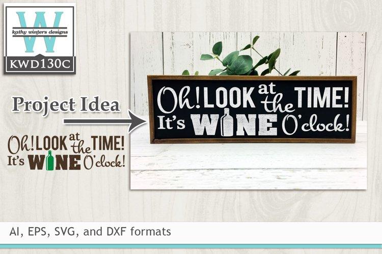 Wine SVG - It's Wine O'clock example image 1