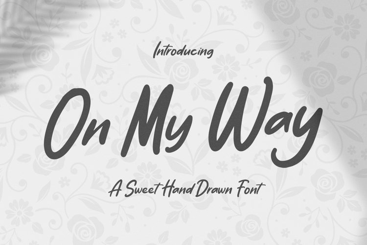 On My Way - Sweet Hand Drawn Font example image 1