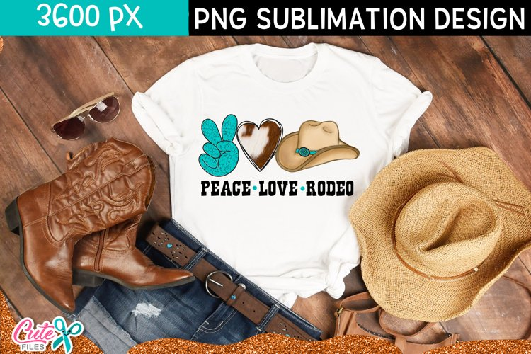Peace love rodeo | Western sublimation design example image 1